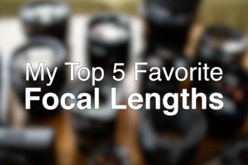 Top 5 lens focal length