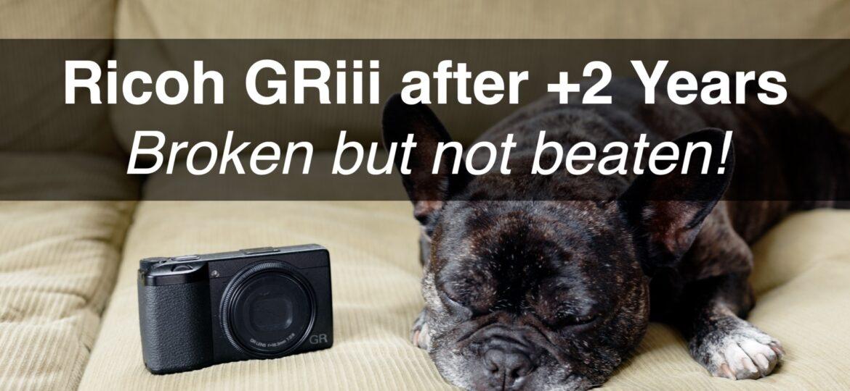 Ricoh GRiii – Broken but not beaten –  2.5 year update